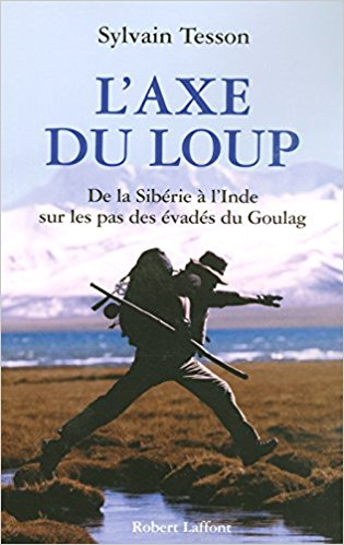 L'axe du loup Sylvain Tesson
